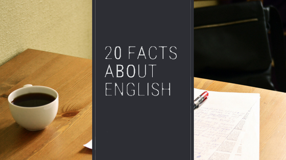 20 Interesting Facts about English Language