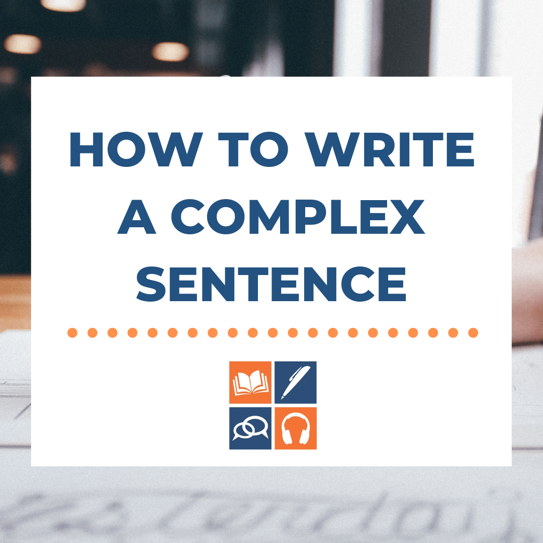 How to create long and complex sentences