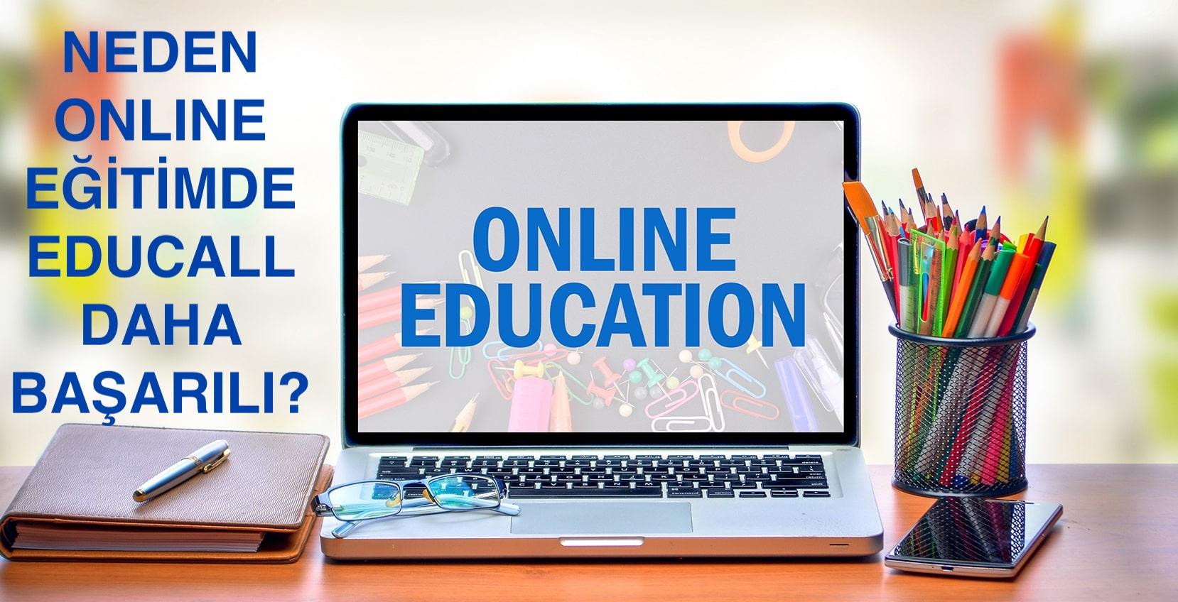 neden-online-egitimde-educall-daha-basarili-